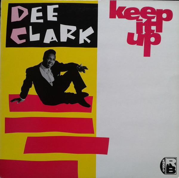 Dee Clark - Keep It Up (LP, Comp, Used)Used Records