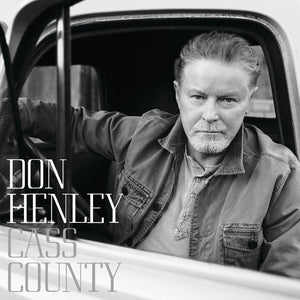 Don Henley - Cass County (2LP, Deluxe Edition)Vinyl