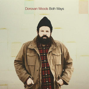 Donovan Woods - Both WaysVinyl