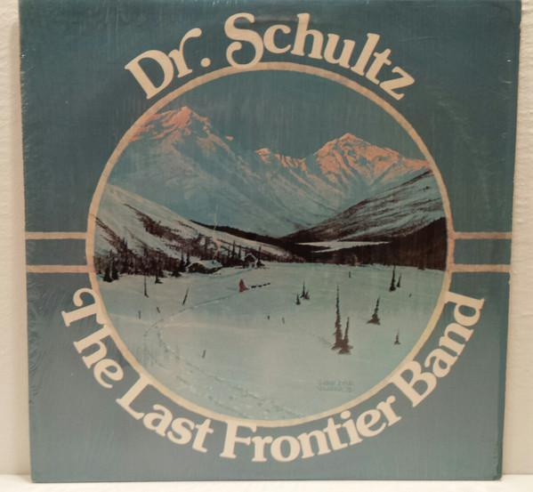 Dr. Schultz - The Last Frontier Band (LP, Album, Used)Used Records
