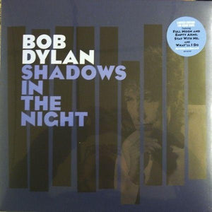 Dylan, Bob - Shadows In The NightVinyl