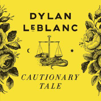 Dylan LeBlanc - Cautionary TaleVinyl