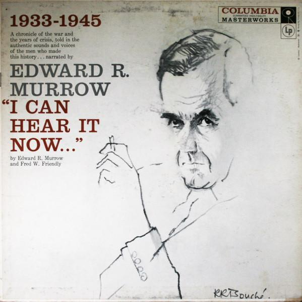 "Edward R. Murrow - ""I Can Hear It Now..."" (LP, Album, RE, Used)Used Records"