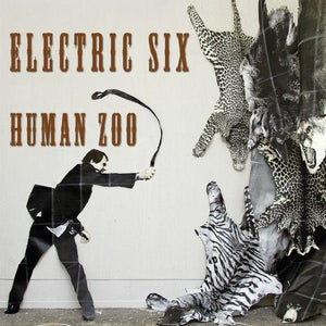 Electric Six - Human Zoo (Limited Edition, Orange Vinyl)Vinyl