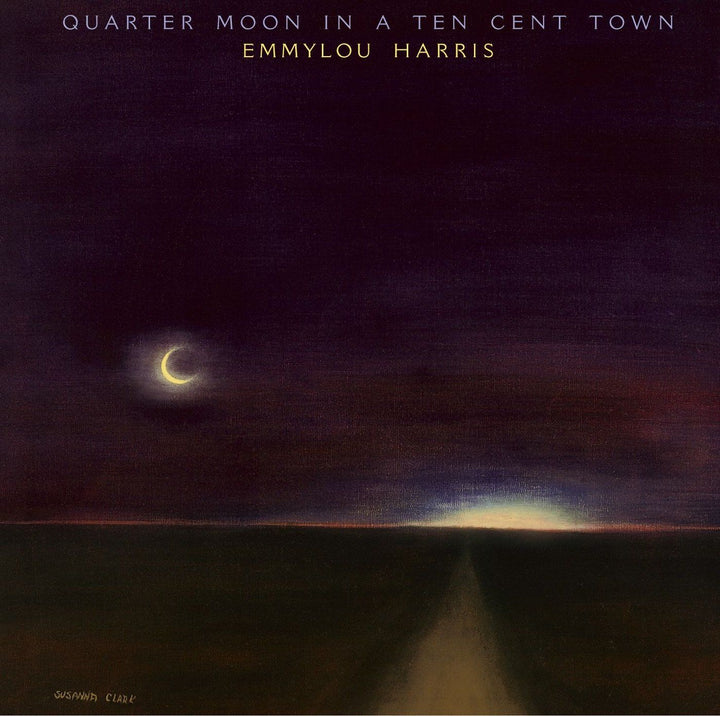 Emmylou Harris - Quarter Moon In A Ten Cent Town (Reissue)Vinyl