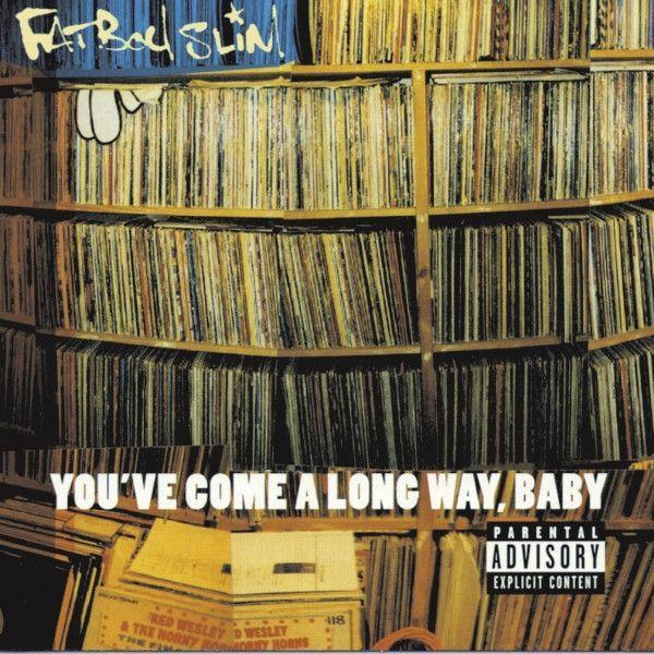 Fatboy Slim - You've Come A Long Way, Baby (2LP, Reissue)Vinyl