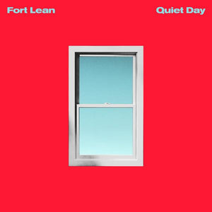 Fort Lean - Quiet Day (Limited Edition)Vinyl