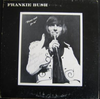 Frankie Bush - Please Wait For Me (LP, Album, Used)Used Records