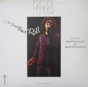 Freddy Fender - Let The Good Times Roll (LP, Comp, Used)Used Records