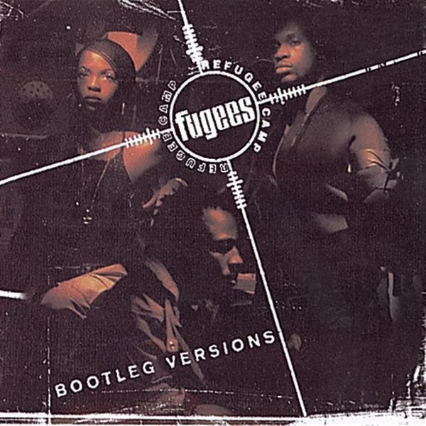 Fugees (Refugee Camp)* - Bootleg Versions (Reissue)Vinyl