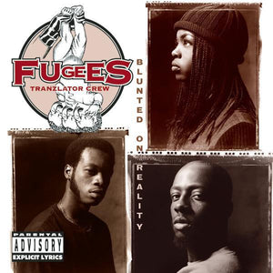 Fugees Tranzlator Crew* - Blunted On Reality (Reissue)Vinyl