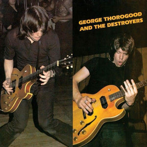George Thorogood & The Destroyers - George Thorogood And The Delaware Destroyers (Limited Edition, Reissue)Vinyl