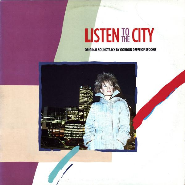Gordon Deppe - Listen To The City (Original Soundtrack By Gordon Deppe Of Spoons) (LP, Used)Used Records