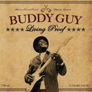 Guy, Buddy - Living Proof (2LP, 180 gram, Etched)Vinyl