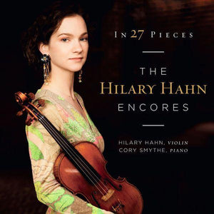Hahn, Hilary - In 27 Pieces: The Hilary Hahn Encores (2LP, 180 gram, Limited Edition)Vinyl