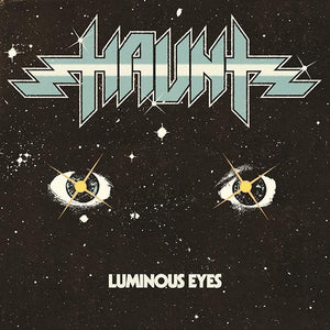 Haunt - Luminous Eyes (Repress)Vinyl