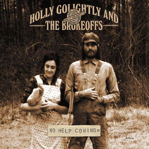 Holly Golightly And The Brokeoffs - No Help ComingVinyl