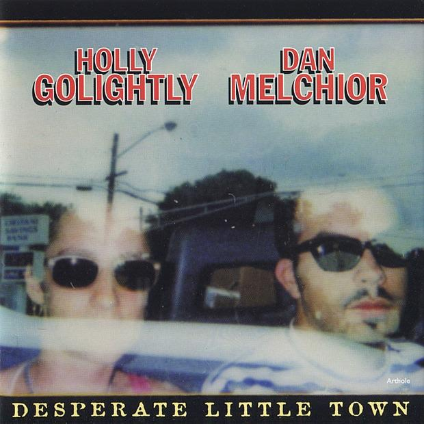Holly Golightly & Dan Melchior - Desperate Little Town (Reissue)Vinyl