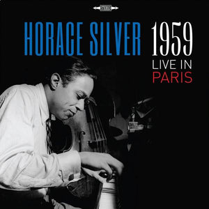 Horace Silver - Live In Paris 1959Vinyl