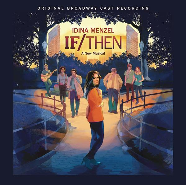 Idina Menzel, Tom Kitt, Brian Yorkey - If/Then: A New Musical (Original Broadway Cast Recording) (2LP)Vinyl