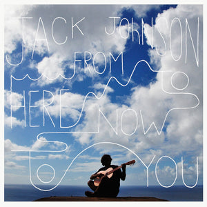Jack Johnson - From Here To Now To YouVinyl