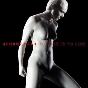 Jehnny Beth - To Love Is To LiveVinyl