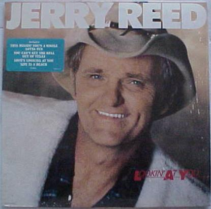 Jerry Reed - Lookin' At You (LP, Album, Used)Used Records