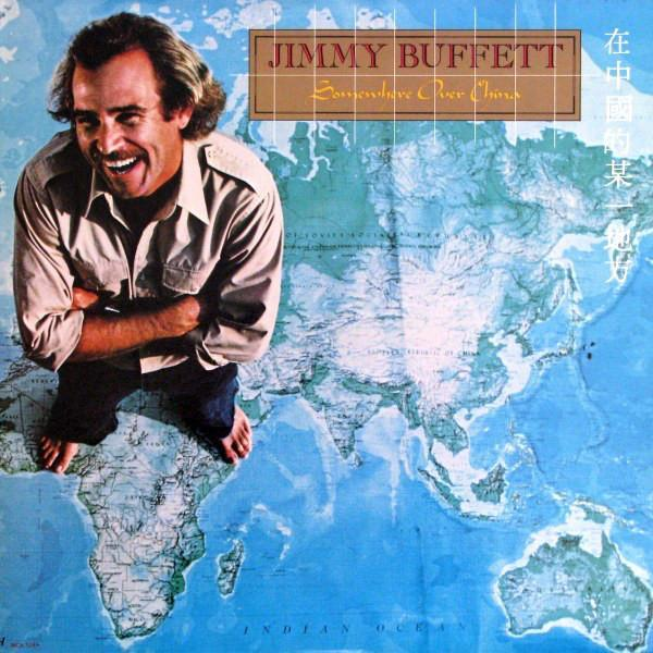 Jimmy Buffett - Somewhere Over China (LP, Album, Used)Used Records