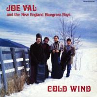 Joe Val And The New England Bluegrass Boys - Cold Wind (LP, Album, Used)Used Records