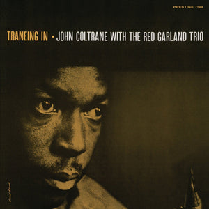 John Coltrane With The Red Garland Trio - Traneing In (Reissue)Vinyl