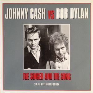 Johnny Cash Vs Bob Dylan - The Singer And The Song (2LP, 180 gram)Vinyl