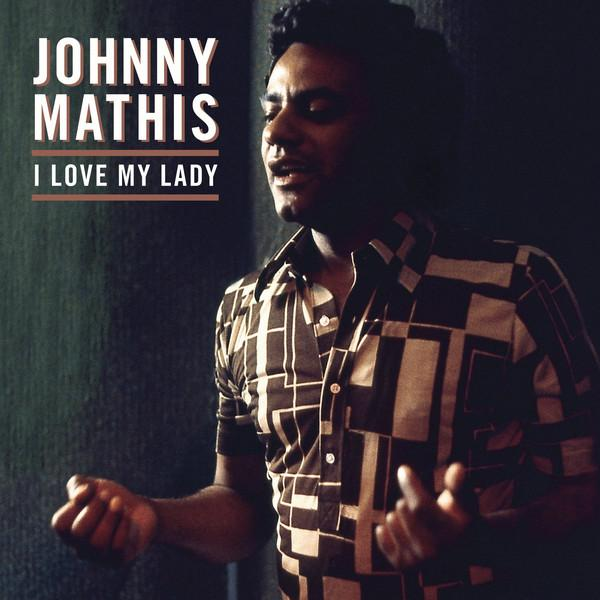 Johnny Mathis - I Love My Lady (Limited Edition, Special Edition)Vinyl