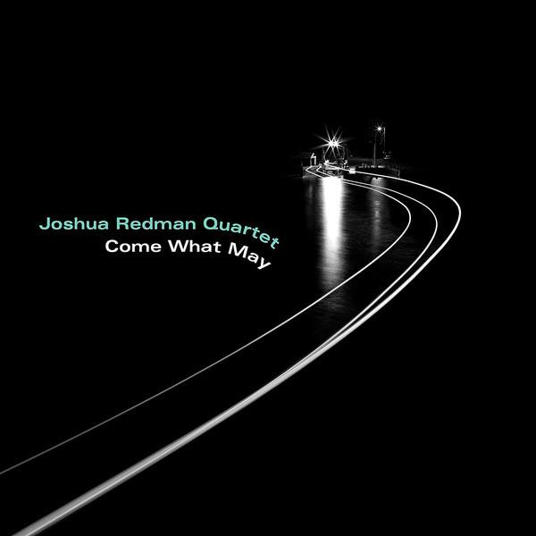 Joshua Redman Quartet - Come What MayVinyl