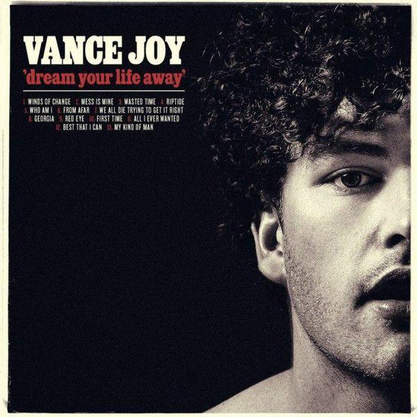 Joy, Vance - Dream Your Life AwayVinyl