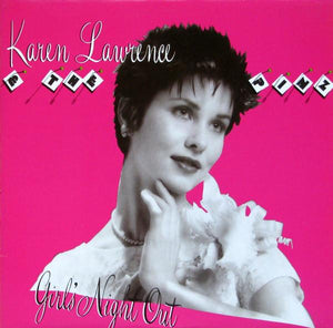 Karen Lawrence - Girls Night Out (LP, Album, Used)Used Records