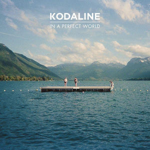 Kodaline - In A Perfect WorldVinyl