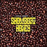 Kyle Craft & Showboat Honey - Kyle Craft & Showboat HoneyVinyl