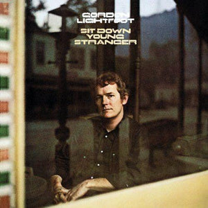 Lightfoot, Gordon - Sit Down Young Stranger (If You Could Read My Mind)Vinyl