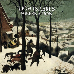 Lightsabres - Hibernation (Limited Edition)Vinyl