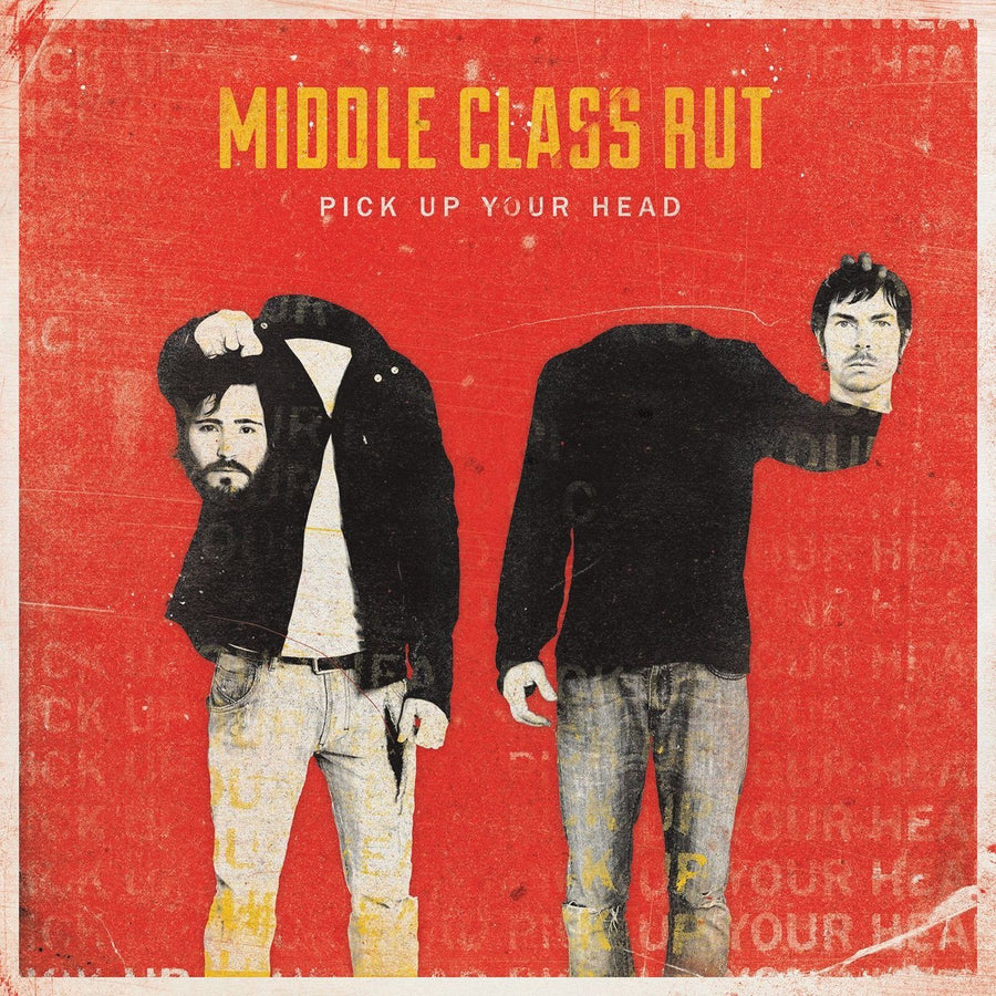 Middle Class Rut - Pick Up Your HeadVinyl