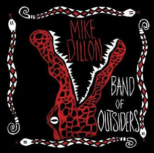 Mike Dillon - Band Of OutsidersVinyl