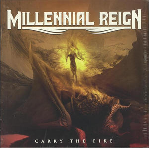 Millennial Reign - Carry The Fire (Limited Edition)Vinyl