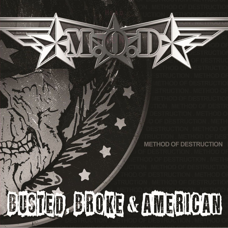 M.O.D. - Busted, Broke & AmericanVinyl