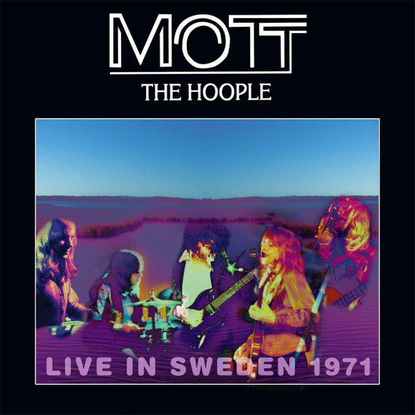 Mott The Hoople - Live In Sweden 1971Vinyl