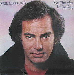 Neil Diamond - On The Way To The Sky (LP, Album, Used)Used Records