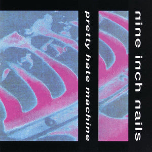 Nine Inch Nails - Pretty Hate Machine (Single Sided, Remastered, Reissue, 2LP)Vinyl