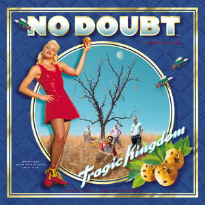 No Doubt - Tragic Kingdom (Reissue)Vinyl