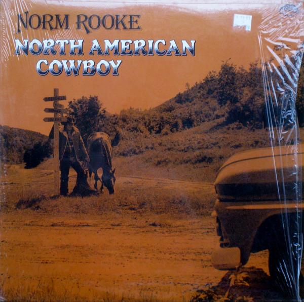 Norman E. Rooke - North American Cowboy (LP, Album, Used)Used Records