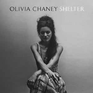 Olivia Chaney - ShelterVinyl