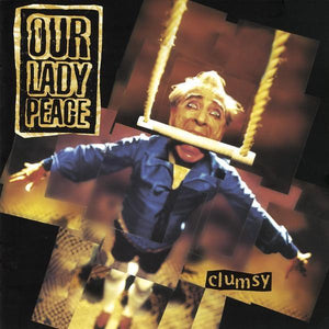 Our Lady Peace - Clumsy (Limited Edition, Reissue)Vinyl